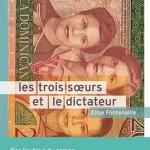 Les trois sœurs et le dictateur, Elise Fontenaille