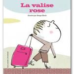La valise rose, Susie Morgenstern, Serge Bloch