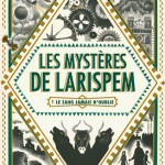 Les mystères de Larispem, Lucie Pierrat-Pajot