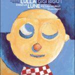 Lulla dans la lune, Gigi Bigot