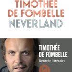 Neverland, Timothée de Fombelle